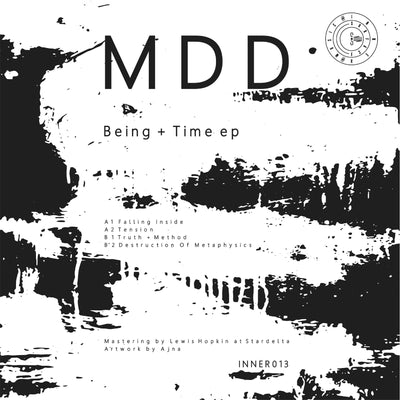 MDD - Being + Time EP - Unearthed Sounds