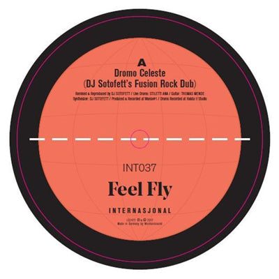 Feel Fly - Remixes (DJ Sotofett / Prins Thomas) - Unearthed Sounds