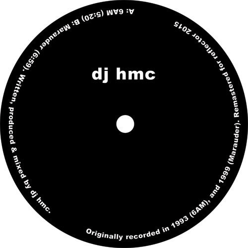 DJ HMC - 6AM / Marauder - Unearthed Sounds