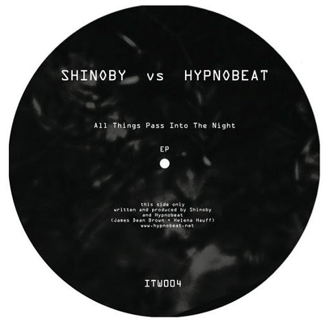Shinoby vs Hypnobeat - All Things Pass Into The Night