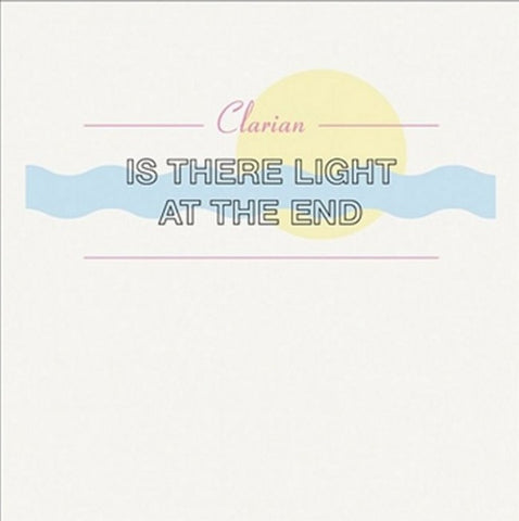 Clarian - Is There Light At The End