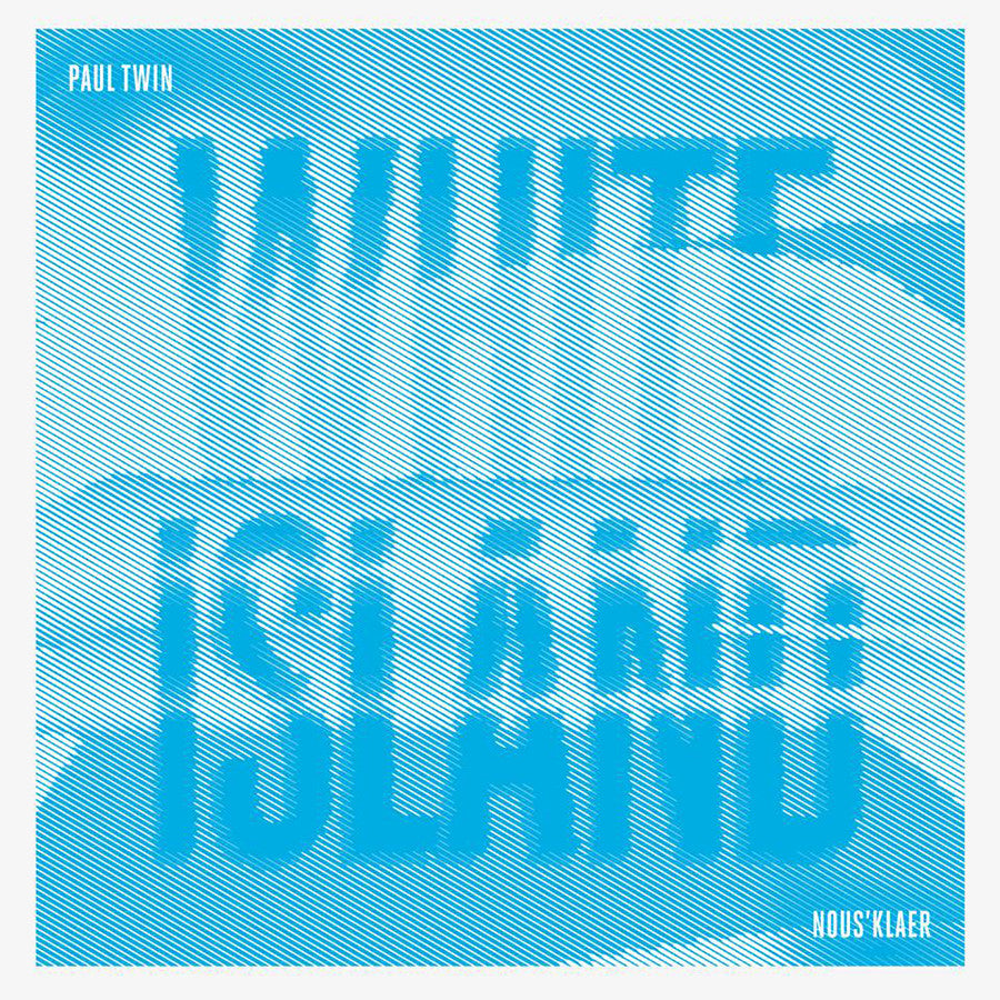 Paul Twin - White Island EP - Unearthed Sounds
