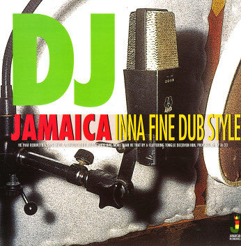 DJ Jamaica - Inna Fine Dub Style - Unearthed Sounds
