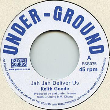 Keith Goode - Jah Jah Deliver Us - Unearthed Sounds