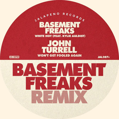 Basement Freaks & John Turrell - White Hot / Won't Get Fooled Again - Unearthed Sounds, Vinyl, Record Store, Vinyl Records