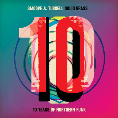 Smoove & Turrell - Solid Brass: Ten Years of Northern Funk - Unearthed Sounds, Vinyl, Record Store, Vinyl Records