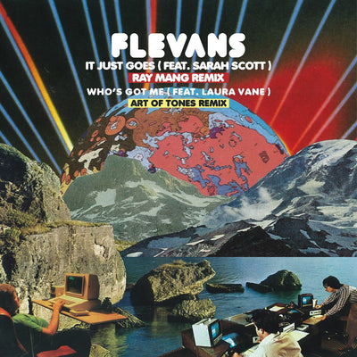 Flevans - It Just Goes (Ray Mang Remix) / Who's Got Me [Art Of Tones Remix] - Unearthed Sounds, Vinyl, Record Store, Vinyl Records