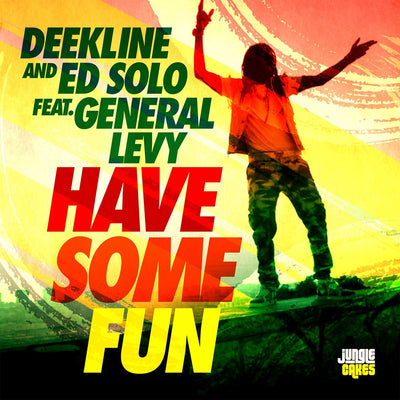 Deekline, Ed Solo & Specimen A - Have Some Fun ft General Levy / Let The Music Play ft Blackout JA - Unearthed Sounds