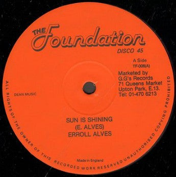 Errol Alves ‎– Down In The Ghetto / Sun Is Shining - Unearthed Sounds