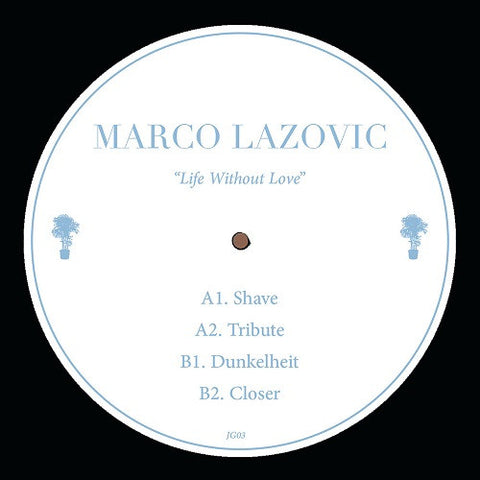 Marco Lazovic - Life Without Love