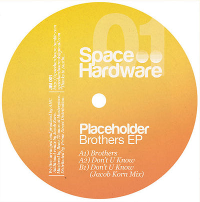Placeholder - Brothers EP - Unearthed Sounds