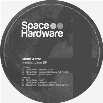 Glenn Astro - Amitriptyline EP , Vinyl - Space Hardware, Unearthed Sounds