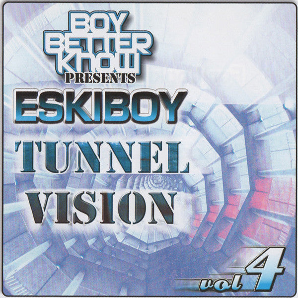 BBK Presents Eskiboy - Tunnel Vision Vol 4 [CD Edition]