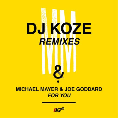 Michael Mayer & Joe Goddard - For You (DJ Koze Remixes) - Unearthed Sounds