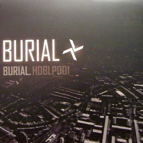 Burial - Burial - Unearthed Sounds