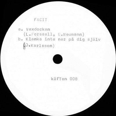 Facit - Vaxdockan - Unearthed Sounds