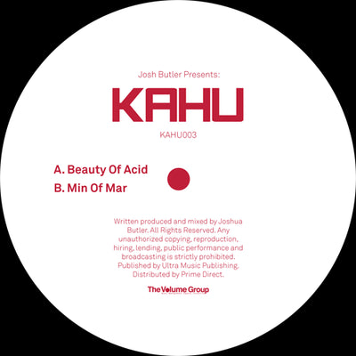 Josh Butler Presents KAHU - Beauty of Acid / Min of Mar - Unearthed Sounds