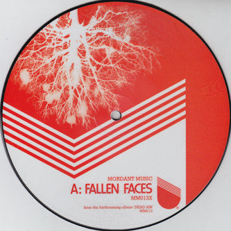 "Mordant Music - Fallen Faces [7"" Picture Disc] - Unearthed Sounds"