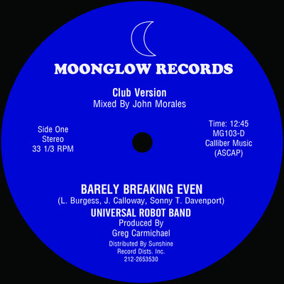 Universal Robot Band ‎- Barely Breaking Even (Full 12:45 John Morales Mix) - Unearthed Sounds, Vinyl, Record Store, Vinyl Records