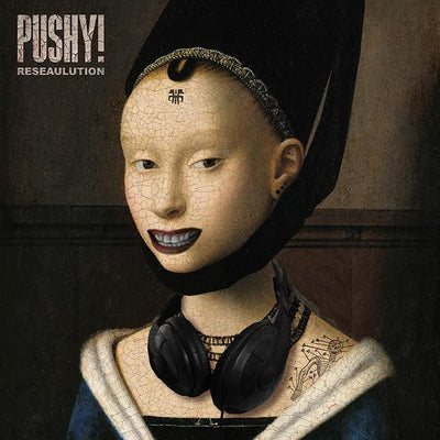 Pushy! - Reseaulution - Unearthed Sounds