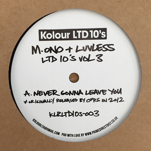 M.ono & Luvless - LTD 10's Vol. 3 , Vinyl - Kolour LTD, Unearthed Sounds