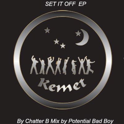 Chatter B & Potential Bad Boy ‎- Set It Off EP