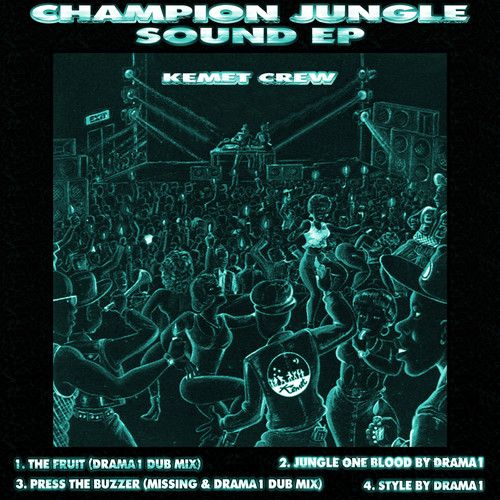 Kemet Crew - Champion Jungle Sound EP