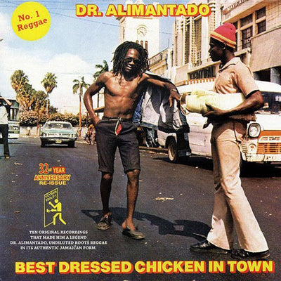 "Dr. Alimantado - Best Dressed Chicken In Town [12"" Vinyl LP] - Unearthed Sounds"