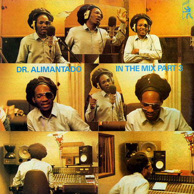 Dr Alimantado - In The Mix Part 3 [LP] - Unearthed Sounds