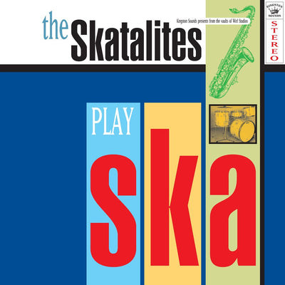 The Skatalites - The Skatalites Play Ska [LP] - Unearthed Sounds