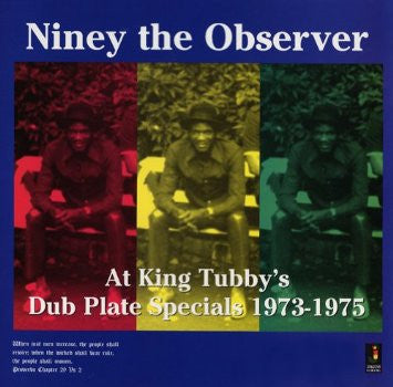 Niney The Observer - At King Tubby's - Dub Plate Specials 1973-1975 - Unearthed Sounds