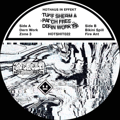 Tuff Sherm & Patch Free - Dern Werk EP - Unearthed Sounds