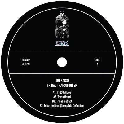 Lou Karsh - Tribal Transition EP - Unearthed Sounds