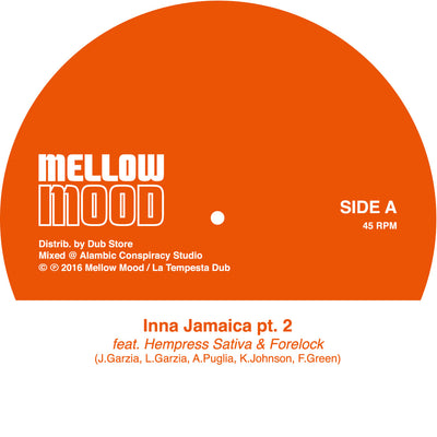 "Mellow Mood feat. Hempress Sativa & Forelock - Inna Jamaica Pt. 2 [7"" Vinyl] - Unearthed Sounds"