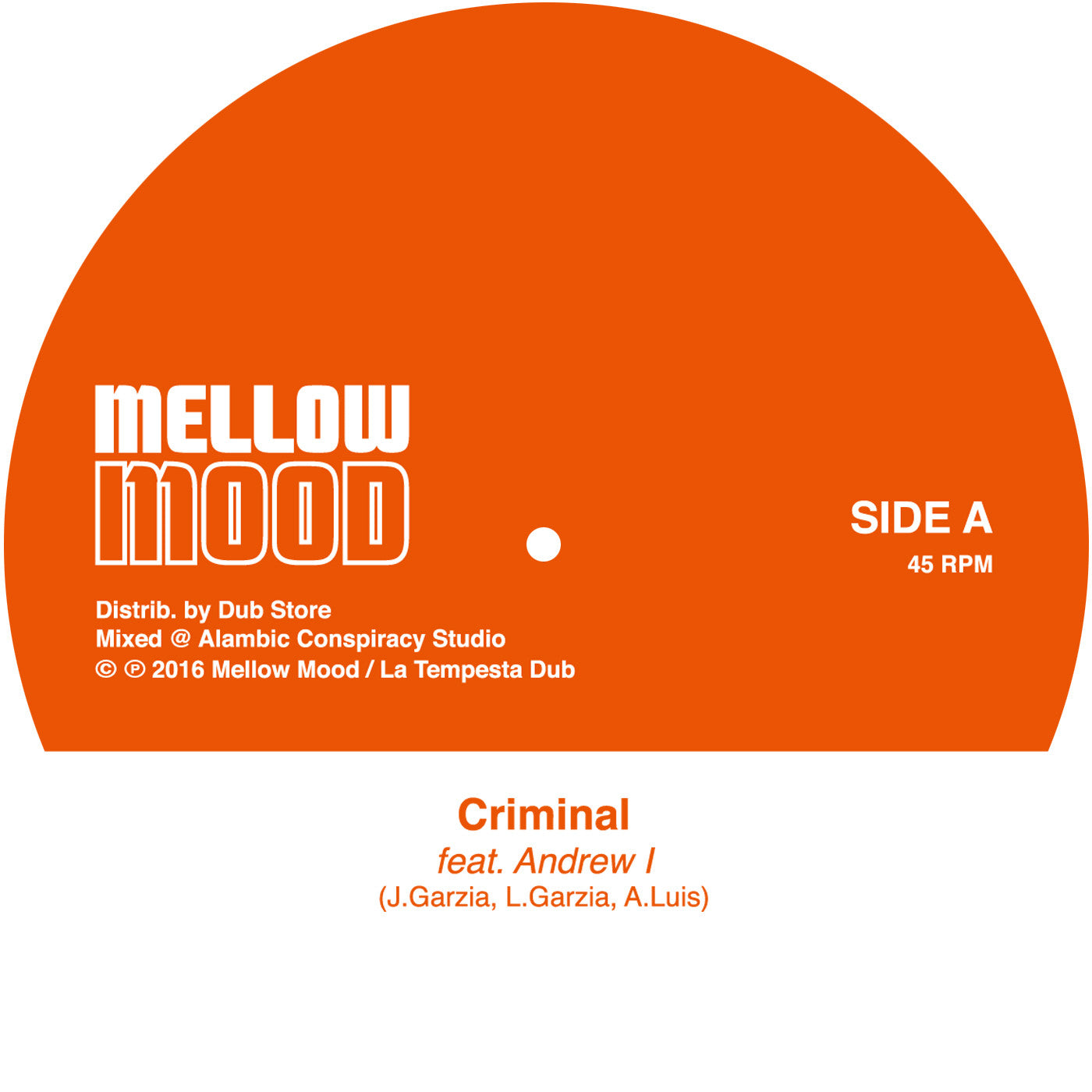 "Mellow Mood feat. Andrew I - Criminal [7"" Vinyl]"