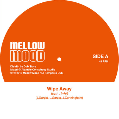 "Mellow Mood feat. Jah 9 - Wipe Away [7"" Vinyl] - Unearthed Sounds"