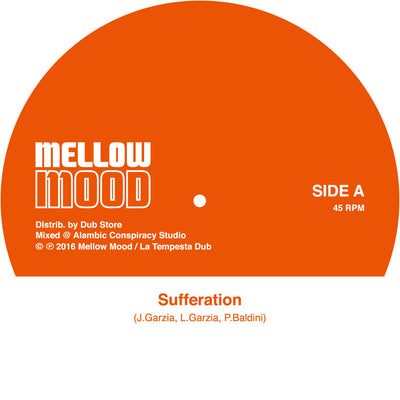 "Mellow Mood - Sufferation [7"" Vinyl] - Unearthed Sounds"