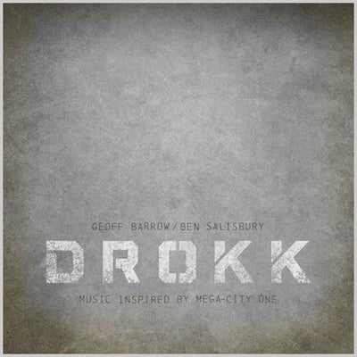 Geoff Barrow / Ben Salisbury ‎– Drokk: Music Inspired By Mega-City One - Unearthed Sounds