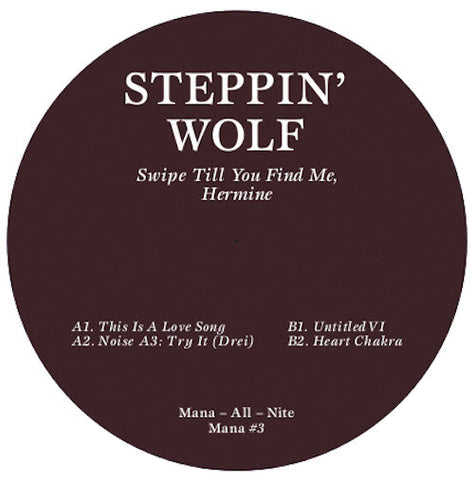 Steppin' Wolf - Swipe Till You Find Me, Hermine
