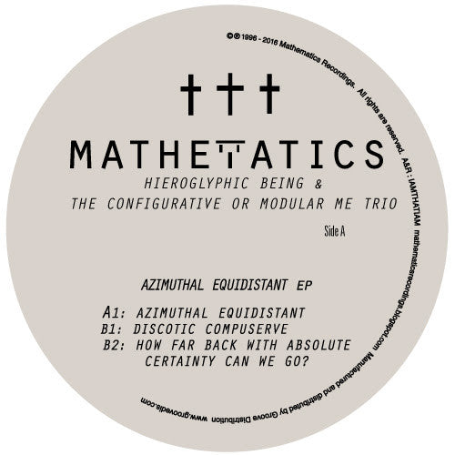 Hieroglyphic Being - Azimuthal Equidistant , Vinyl - Mathematics, Unearthed Sounds