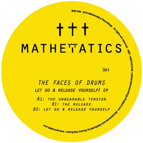 The Faces of Drums - Let Go & Release Yourself EP , Vinyl - Mathematics, Unearthed Sounds