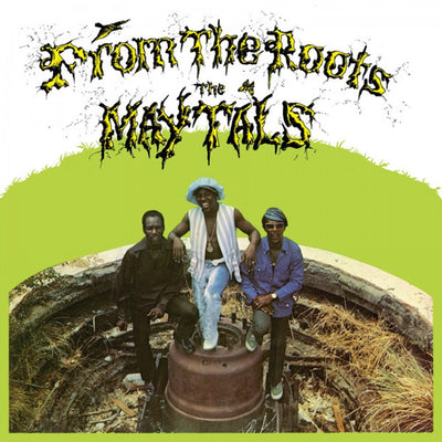 The Maytals ‎- From The Roots [LP] - Unearthed Sounds