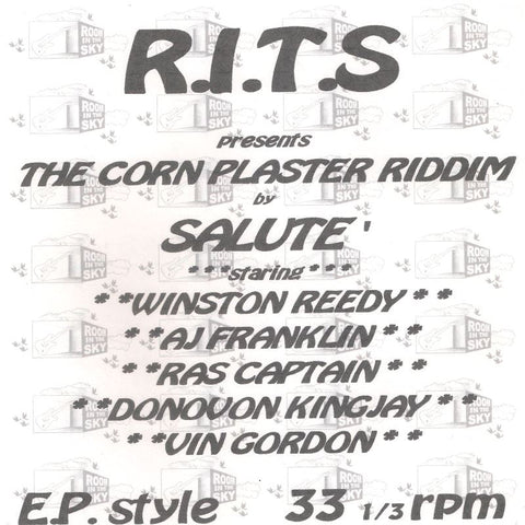 Winston Reedy / A.J. Franklin / Ras Captain / Donovon Kingjay ‎– R.I.T.S Presents The Corn Plaster Riddim By Salute