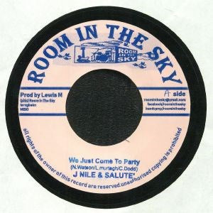 "J Nile & Salute - We Just Come to Party [7"" Vinyl] - Unearthed Sounds"