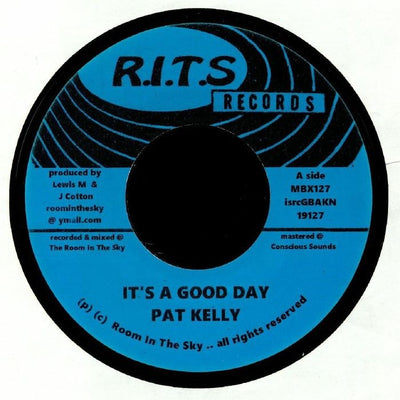 "Pat Kelly - It's a Good Day [7"" Vinyl] - Unearthed Sounds"