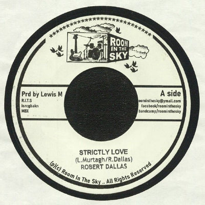 "Robert Dallas - Strictly Love / The Unknown Riddim [7"" Vinyl] - Unearthed Sounds"