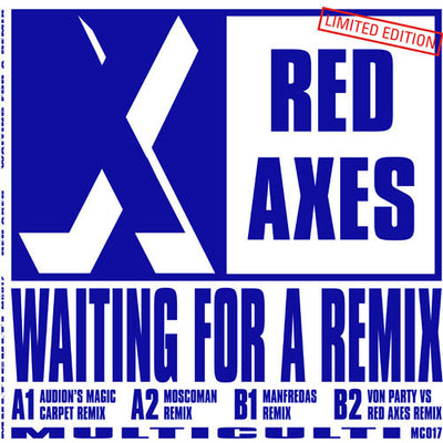 Red Axes - Waiting For A Remix - Unearthed Sounds