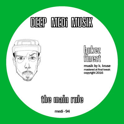 Bukez Finezt - The Main Rule , Vinyl - Deep Medi, Unearthed Sounds
