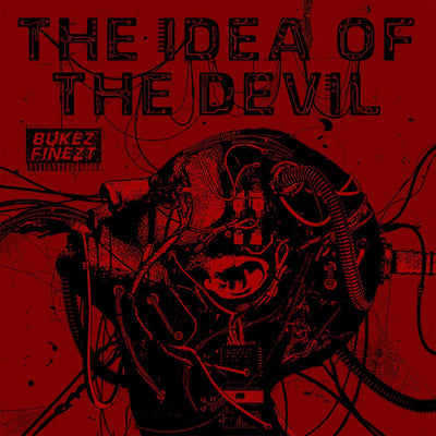 Bukez Finezt - The Idea of the Devil - Unearthed Sounds, Vinyl, Record Store, Vinyl Records
