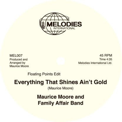 Maurice Moore And Family Affair Band - Everything That Shines Ain't Gold (incl. Floating Points Edit)